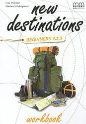 New Destinations Beginners A1.1 Workbook