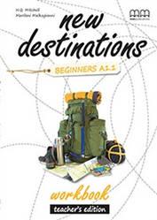 New Destinations Beginners A1.1 Workbook Teacher's Edition