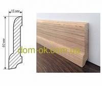 Плинтус деревянный из дуба или ясеня размер 60х15 мм ТИП 5 Цена