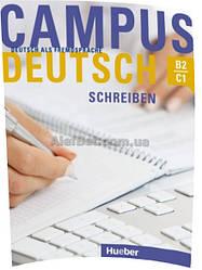 Немецкий язык / Campus Deutsch / Kursbuch. Учебник, Schreiben / Hueber