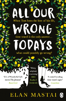 Книга All Our Wrong Todays , фото 2