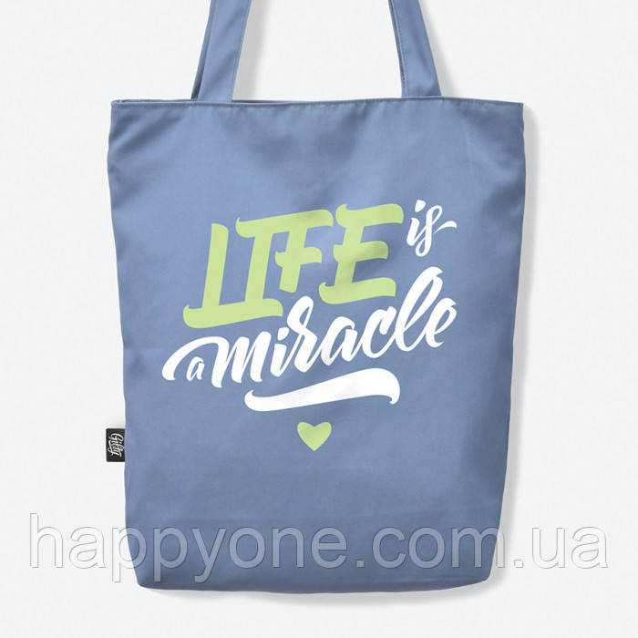 "Сумка с саржи ""Life is a miracle"""