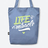 "Сумка с саржи ""Life is a miracle"" , фото 1"