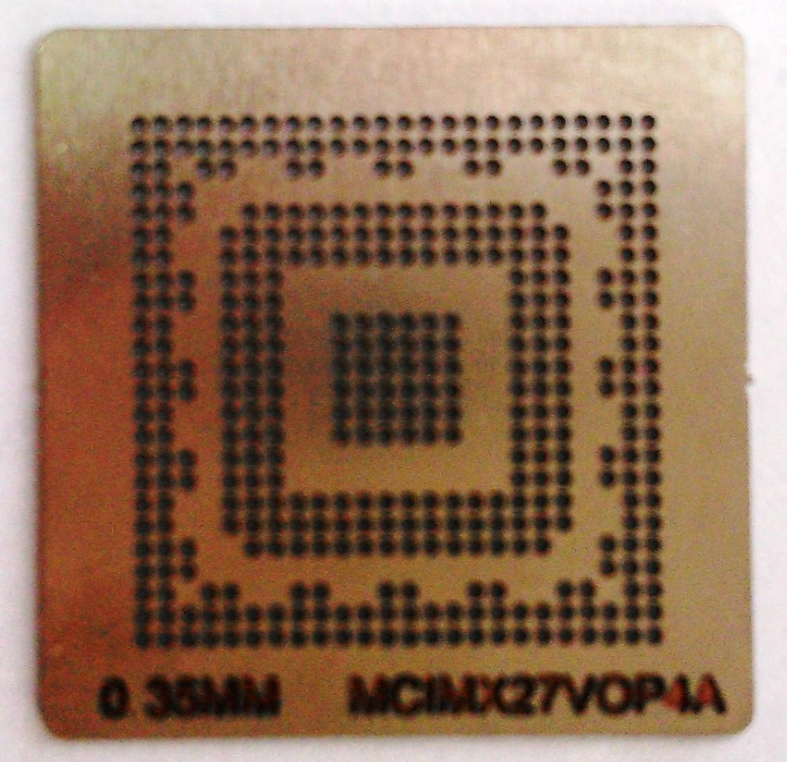 BGA трафарет 0,35mm MCIMX27VOP4A