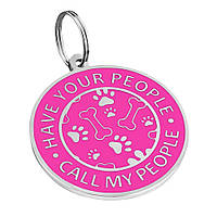 Адресник для собак HAVE YOUR PEOPLE CALL MY PEOPLE