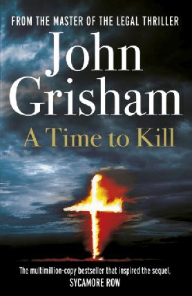 Книга A Time to Kill, фото 2