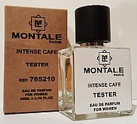 Тестер MONTALE Intense Cafe 50 мл унисекс