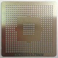 BGA трафарет 82801EB 0,76mm
