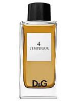 Dolce&Gabbana 4 L'Empereur D&G 100ml edt (харизматичный, мужественный, притягательный,роскошный аромат успеха)