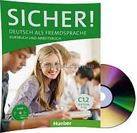Немецкий язык / Sicher / Kursbuch+Arbeitsbuch+CD. Учебник+тетрадь (7-12), C1.2 / Hueber