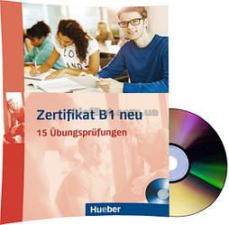 Немецкий язык / Подготовка к экзамену: Zertifikat B1 neu+CD / Hueber