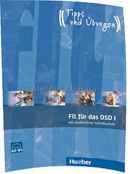 Немецкий язык / Подготовка к экзамену: Fit für das DSD I / Hueber