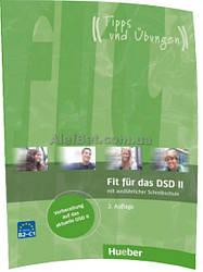 Немецкий язык / Подготовка к экзамену: Fit für das DSD II / Hueber