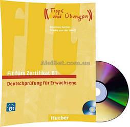 Немецкий язык / Подготовка к экзамену: Fit fürs Zertifikat B1+CD, Deutschprüfung für Erwachsene / Hueber