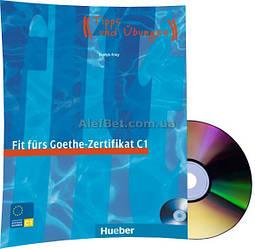 Немецкий язык / Подготовка к экзамену: Fit fürs Goethe-Zertifikat C1+CD / Hueber