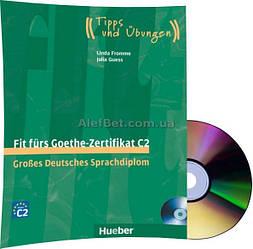 Немецкий язык / Подготовка к экзамену: Fit fürs Goethe-Zertifikat C2+CD / Hueber