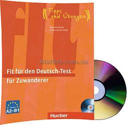Немецкий язык / Подготовка к экзамену: Fit für den Deutsch-Test für Zuwanderer+CD / Hueber