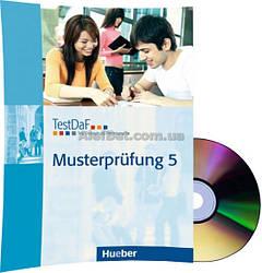 Немецкий язык / Подготовка к экзамену: TestDaF Musterprüfung 5+CD / Hueber