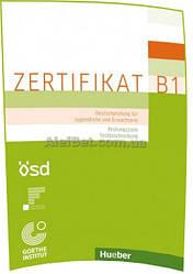 Немецкий язык / Подготовка к экзамену: Zertifikat B1 – Prüfungsziele, Testbeschreibung / Hueber