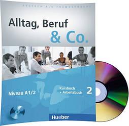 Немецкий язык / Alltag, Beruf & Co / Kursbuch + Arbeitsbuch+CD. Учебник+Тетрадь с диском, 2 / Hueber