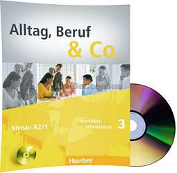 Немецкий язык / Alltag, Beruf & Co / Kursbuch + Arbeitsbuch+CD. Учебник+Тетрадь с диском, 3 / Hueber