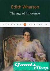 The Age of Innocence. Wharton Edith Пальмира