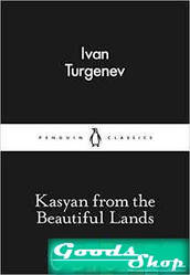 Kasyan from the Beautiful Lands. Turgenev I. Penguin