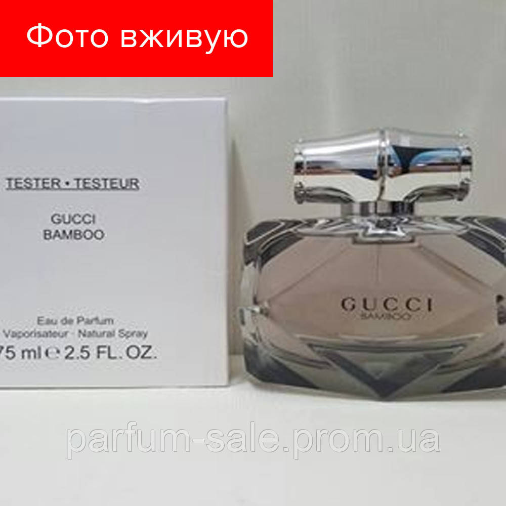 75 ml Tester Gucci Gucci Bamboo. Eau de Parfum  0d7ae6d5fbc4c