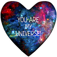 Подушка серце You are my universe!