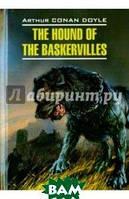Doyle Arthur Conan, Doyle Arthur Conan The Hound of the Baskervilles