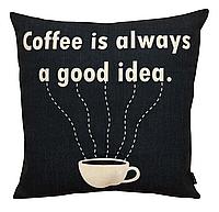 "Наволочка декоративная ""Coffee is a good idea"" (Серия ""Кофе"")"