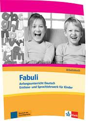 Немецкий язык / Fabuli / Arbeitsbuch. Тетрадь к учебнику / Klett
