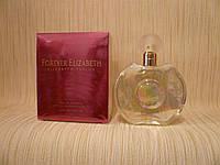 Elizabeth Taylor - Forever Elizabeth (2002) - Парфюмированная вода 100 мл