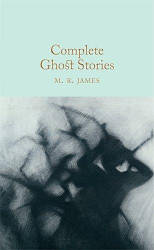 Книга Complete Ghost Stories by M. R. James