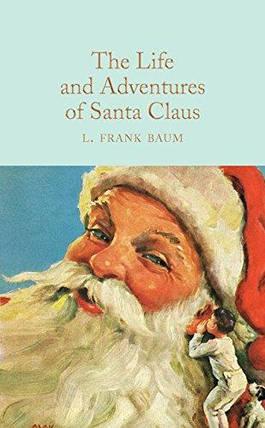 Книга The Life and Adventures of Santa Claus, фото 2