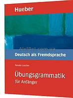 Немецкий язык / Ubungsgrammatik fur Anfanger. Учебник по грамматике / Hueber