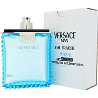 Мужская туалетная вода Versace Man Eau Fraiche 100ml(tester)