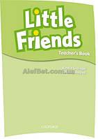 Английский язык / Little Friends / Teacher's Book. Книга учителя / Oxford