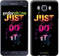 """Чехол на Samsung Galaxy J7 (2016) J710F Just Do It """"2725c-263-2911"""""""