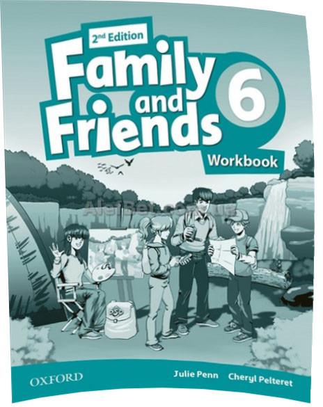 Английский язык / Family & Friends / Workbook. Тетрадь к учебнику, 6/ Oxford