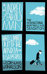 Книга The Hundred-Year-Old Man Who Climbed Out of the Window and Disappeared