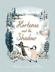 Книга Hortense and the Shadow