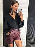 Женская шелковая блуза и отдельно шорты из эко-кожи (2 цвета), фото 7