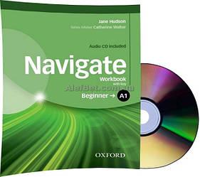Английский язык / Navigate / Workbook+Key+CD. Тетрадь к учебнику с диском, A1 Beginner / Oxford