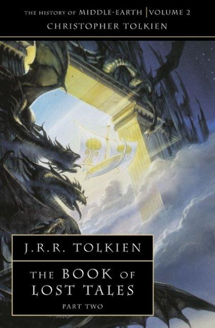 Книга The Book of Lost Tales Part 2