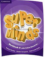 Английский язык /Super Minds/Workbook+Online Resources. Тетрадь к учебнику, 6/Cambridge