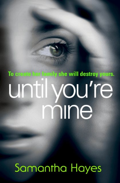 Книга Until You're Mine