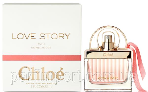 CHLOE LOVE STORY EAU SENSUELLE EDP 30 ml  парфмированная вода женская (оригинал подлинник  Франция)