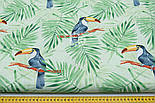 "Ткань хлопковая ""Большие туканы на зелёных пальмовых ветках"" на салатовом (№1814а), фото 2"