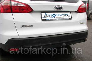 Фаркоп Ford Focus III (універсал 2011-)(Форд Фокус ) Автопрыстрий